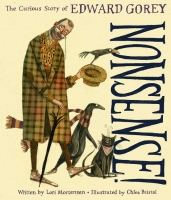 Jacket Image For: Nonsense! The Curious Story of Edward Gorey