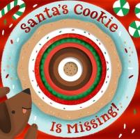 Jacket Image For: Santa's Cookie Is Missing!