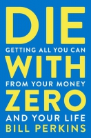 Jacket Image For: Die with Zero