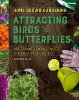 Jacket Image For: Attracting Birds and Butterflies