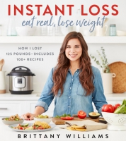 Jacket Image For: Instant Loss: Eat Real, Lose Weight