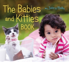 Jacket Image For: The Babies and Kitties Book