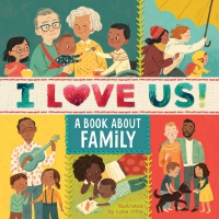 Jacket Image For: I Love Us: A Book About Family