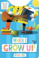 Jacket Image For: When I Grow Up (shaped board book)