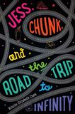 Jacket Image For: Jess, Chunk, and the Road Trip to Infinity
