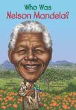 Jacket image for Who Was Nelson Mandela?