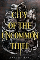 Jacket Image For: City of the Uncommon Thief