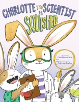 Jacket Image For: Charlotte the Scientist Is Squished