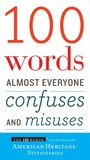 Jacket Image For: 100 Words Almost Everyone Confuses and Misuses