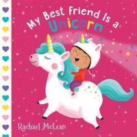 Jacket Image For: My Best Friend Is a Unicorn