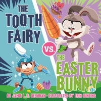 Jacket Image For: The Tooth Fairy vs. the Easter Bunny