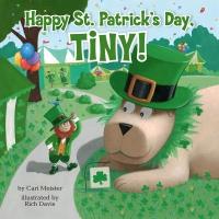Jacket Image For: Happy St. Patrick's Day, Tiny!