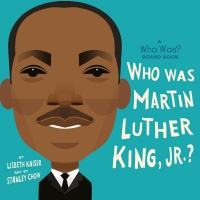 Jacket Image For: Who Was Martin Luther King, Jr.?: A Who Was? Board Book