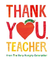 Jacket Image For: Thank You, Teacher from The Very Hungry Caterpillar