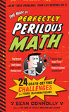 Jacket Image For: The Book of Perfectly Perilous Math
