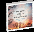 Jacket image for See Your Way To Mindfulness