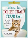 Jacket Image For: How to Toilet Train Your Cat