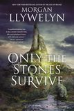 Jacket Image For: Only the Stones Survive