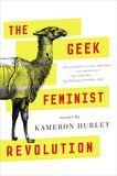 Jacket Image For: The Geek Feminist Revolution