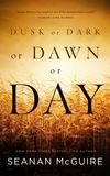 Jacket Image For: Dusk or Dark or Dawn or Day