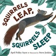Jacket Image For: Squirrels Leap, Squirrels Sleep