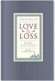 Jacket Image For: The Book of Love and Loss: Poems for Today