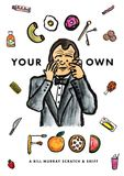 Jacket Image For: Cook Your Own Food
