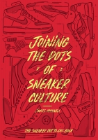 Jacket Image For: Joining the Dots of Sneaker Culture
