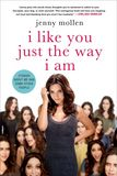 Jacket image for I Like You Just the Way I Am