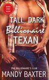 Jacket Image For: Tall, Dark, Billionaire Texan