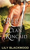 Jacket Image For: The Rebel of Clan Kincaid