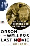 Jacket Image For: Orson Welles's Last Movie