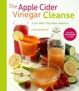 Jacket Image For: The Apple Cider Vinegar Cleanse