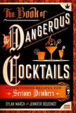 Jacket Image For: The Book of Dangerous Cocktails