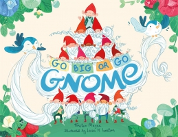 Jacket Image For: Go BIG or Go Gnome!