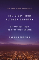 Jacket Image For: The View from Flyover Country