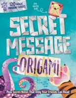 Jacket Image For: Secret Message Origami