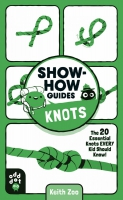 Jacket Image For: Show-How Guides: Knots