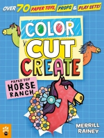 Jacket Image For: Color, Cut, Create Play Sets: Horse Ranch