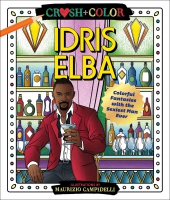 Jacket Image For: Crush and Color: Idris Elba