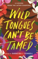 Jacket Image For: Wild Tongues Can't Be Tamed