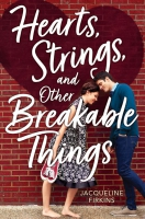 Jacket Image For: Hearts, Strings, and Other Breakable Things