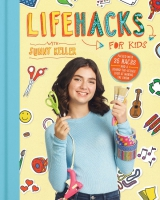 Jacket Image For: Life Hacks for Kids