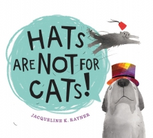 Jacket Image For: Hats Are Not for Cats!