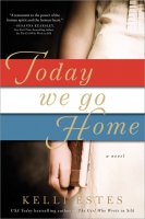 Jacket Image For: Today We Go Home