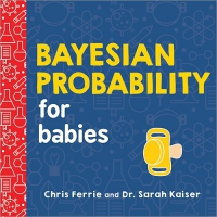 Jacket Image For: Bayesian Probability for Babies