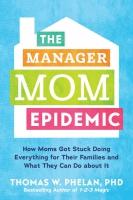 Jacket Image For: The Manager Mom Epidemic