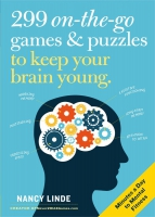 Jacket Image For: 299 On-the-Go Games & Puzzles to Keep Your Brain Young