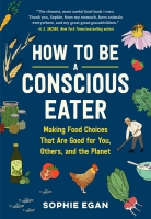 Jacket Image For: How to Be a Conscious Eater