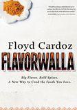 Jacket Image For: Floyd Cardoz: Flavorwalla